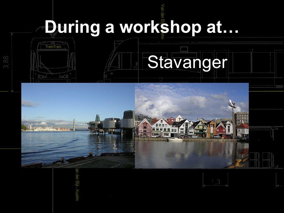 During a workshop at… Stavanger