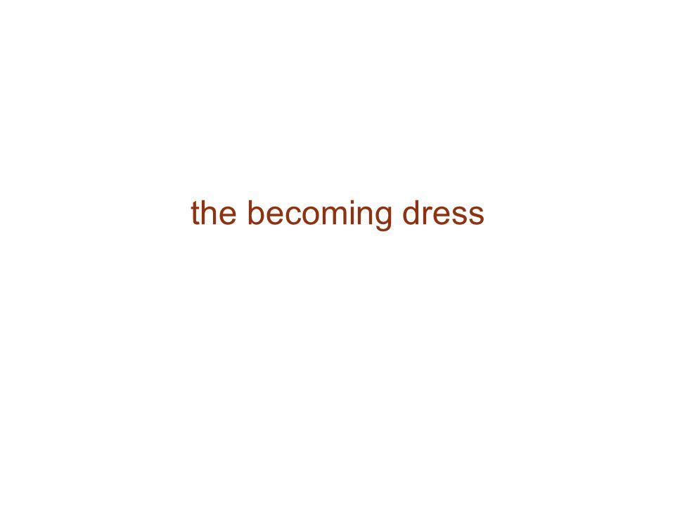 the becoming dress