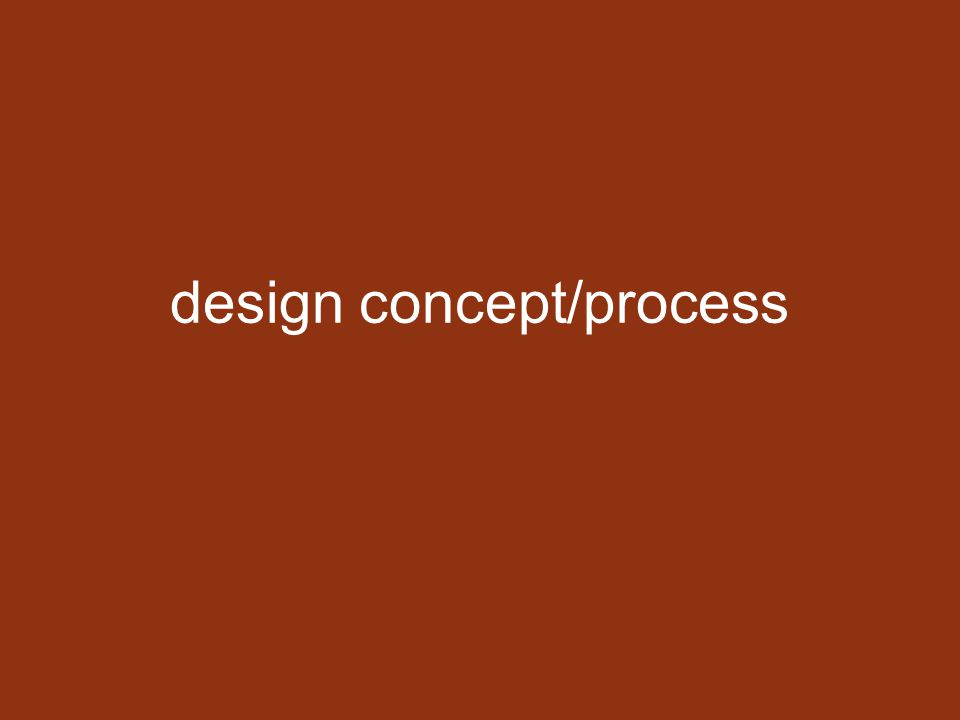 design concept/process
