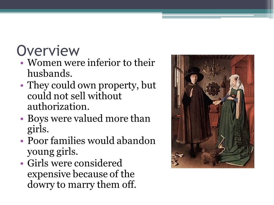Overview Women were inferior to their husbands.