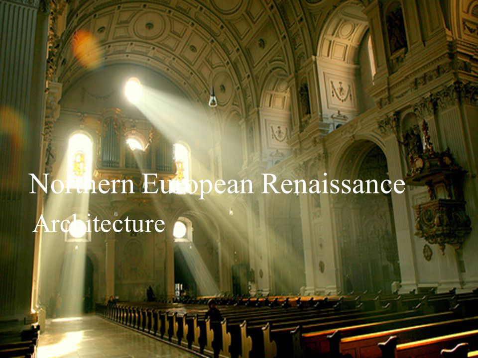 Northern European Renaissance Architecture