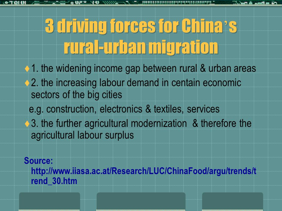 3 driving forces for China ' s rural-urban migration  1.