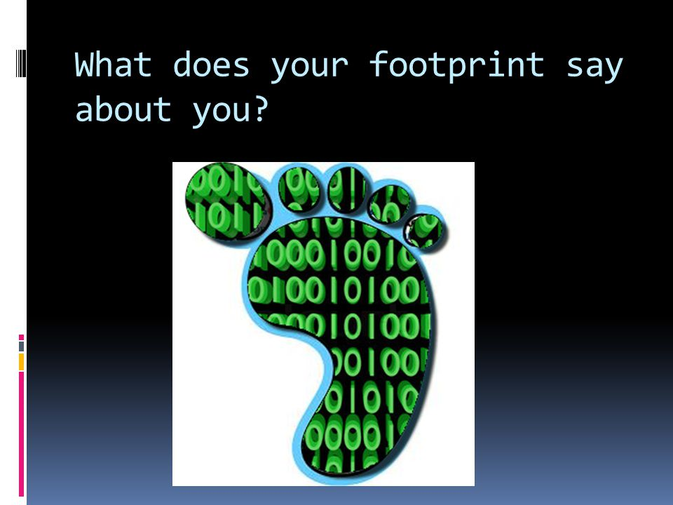 What does your footprint say about you?