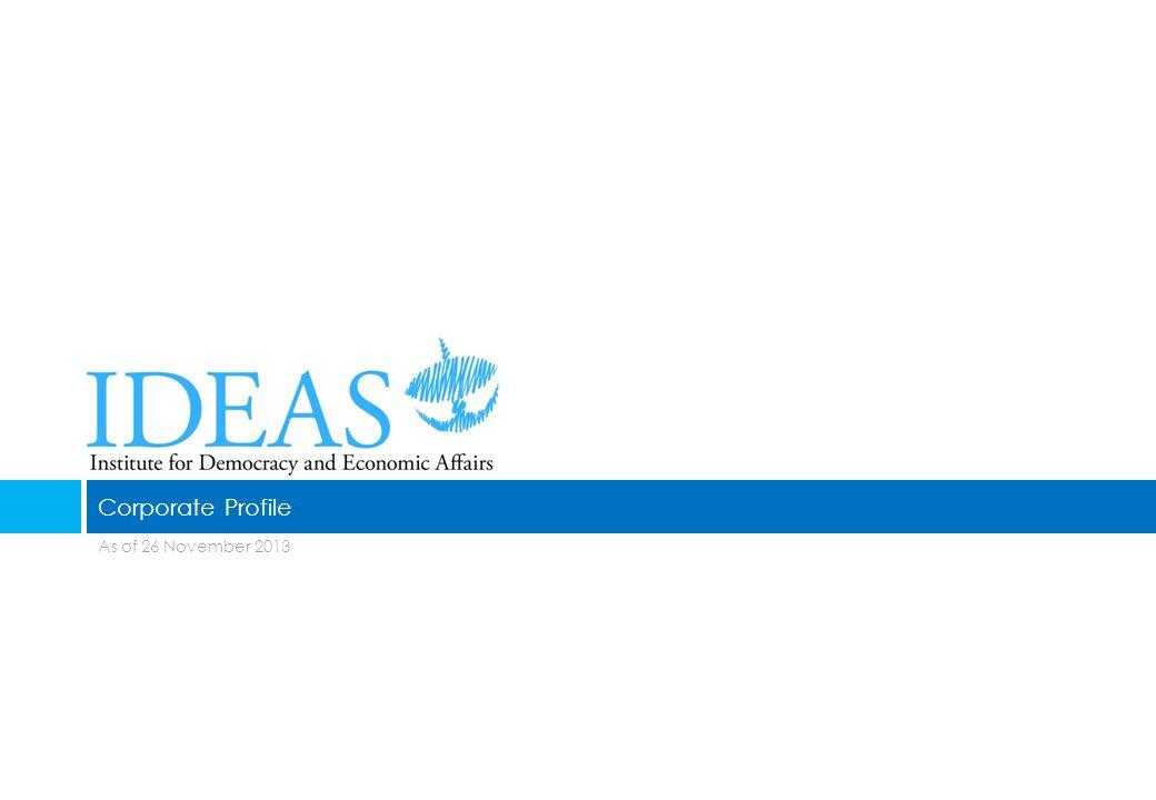 As of 26 November 2013 Corporate Profile