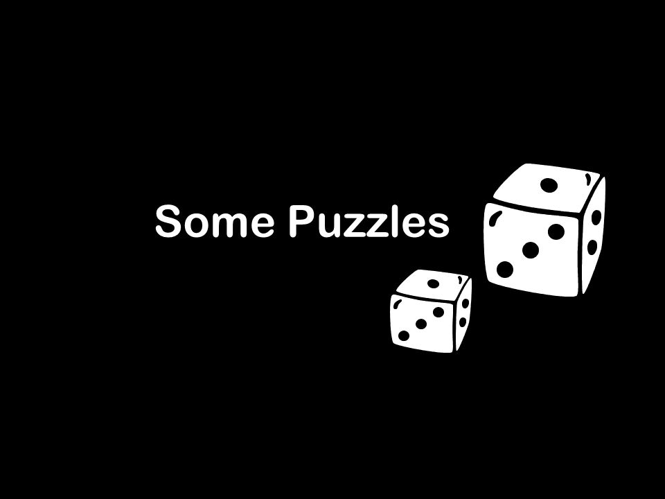 Some Puzzles