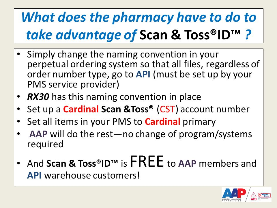 What does the pharmacy have to do to take advantage of Scan & Toss®ID™ .