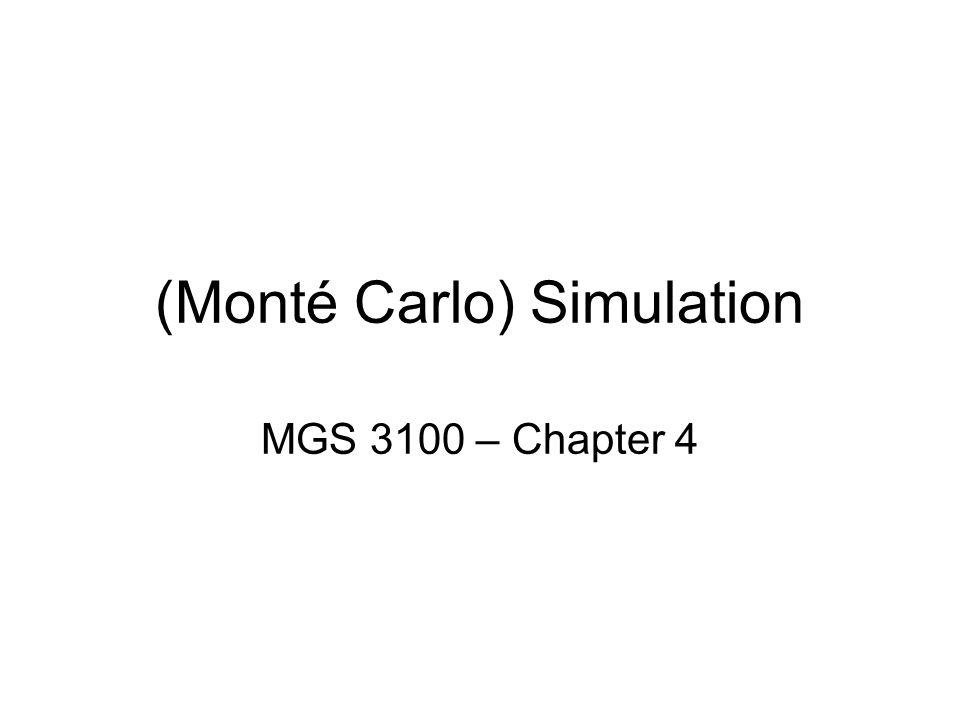 (Monté Carlo) Simulation MGS 3100 – Chapter 4