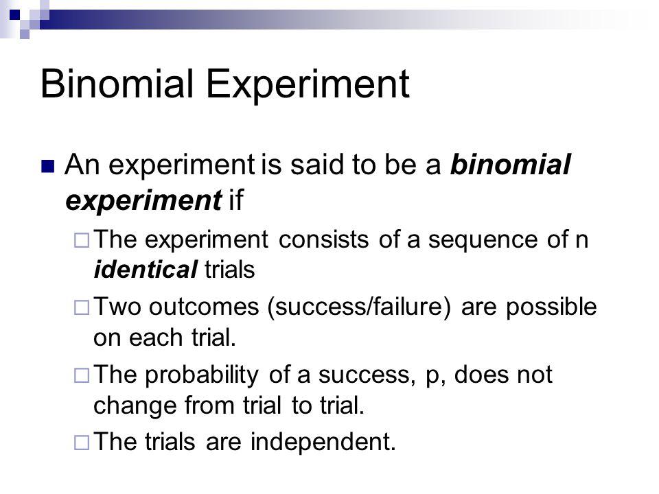 Binomial random variable Binomial random variable is a random variable that describes the outcomes of a binomial experiment.