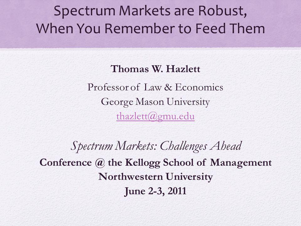 Simple Rights (C. Jackson 2005) June 2, 2011Kellogg Conf. * Spectrum Markets12
