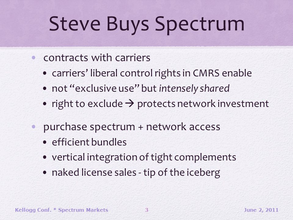"Steve Buys Spectrum contracts with carriers carriers' liberal control rights in CMRS enable not ""exclusive use"" but intensely shared right to exclude"