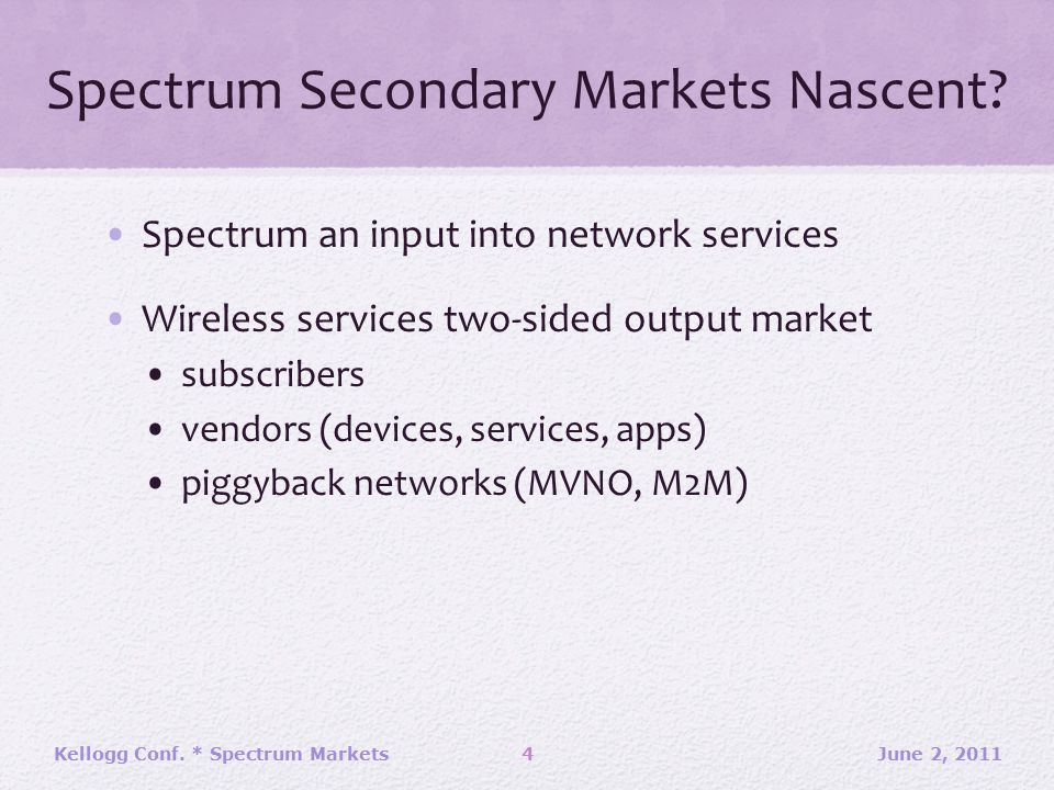 Spectrum Secondary Markets Nascent.