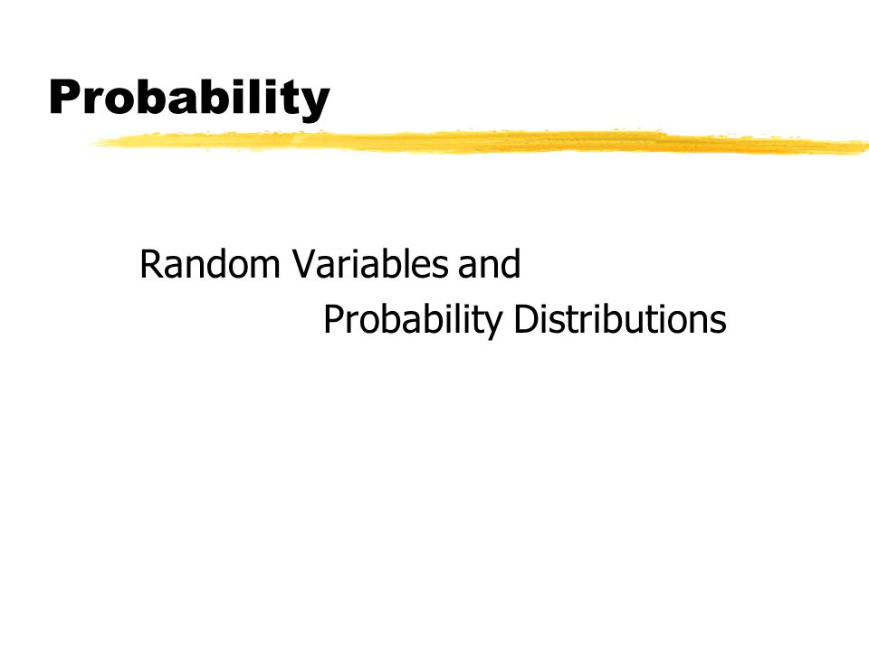 Probability Random Variables and Probability Distributions