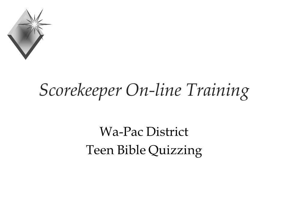 Scorekeeper On-line Training Wa-Pac District Teen Bible Quizzing