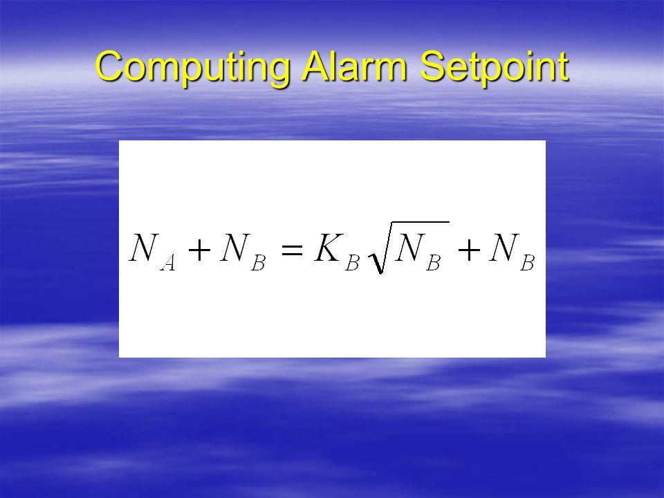 Computing Alarm Setpoint