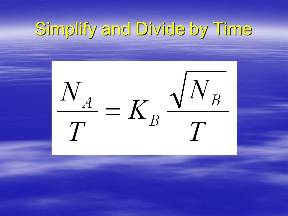 Simplify and Divide by Time