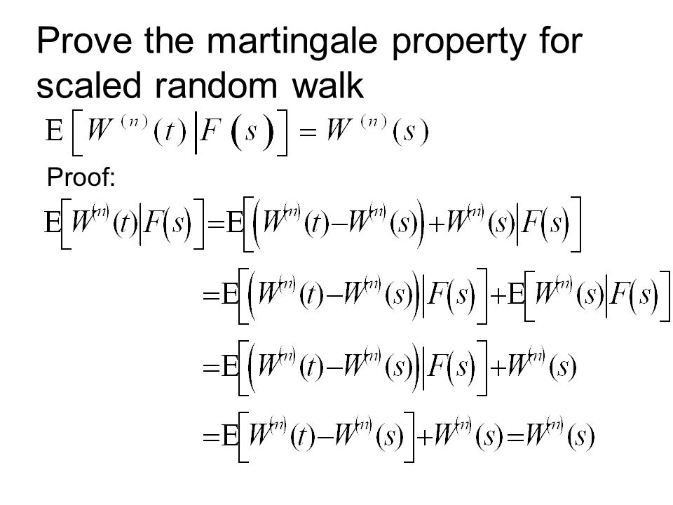 Prove the martingale property for scaled random walk Proof: