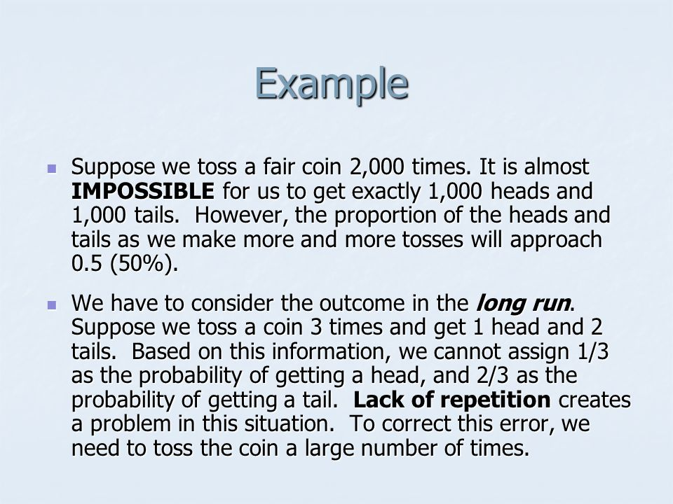 Suppose we toss a fair coin 2,000 times.