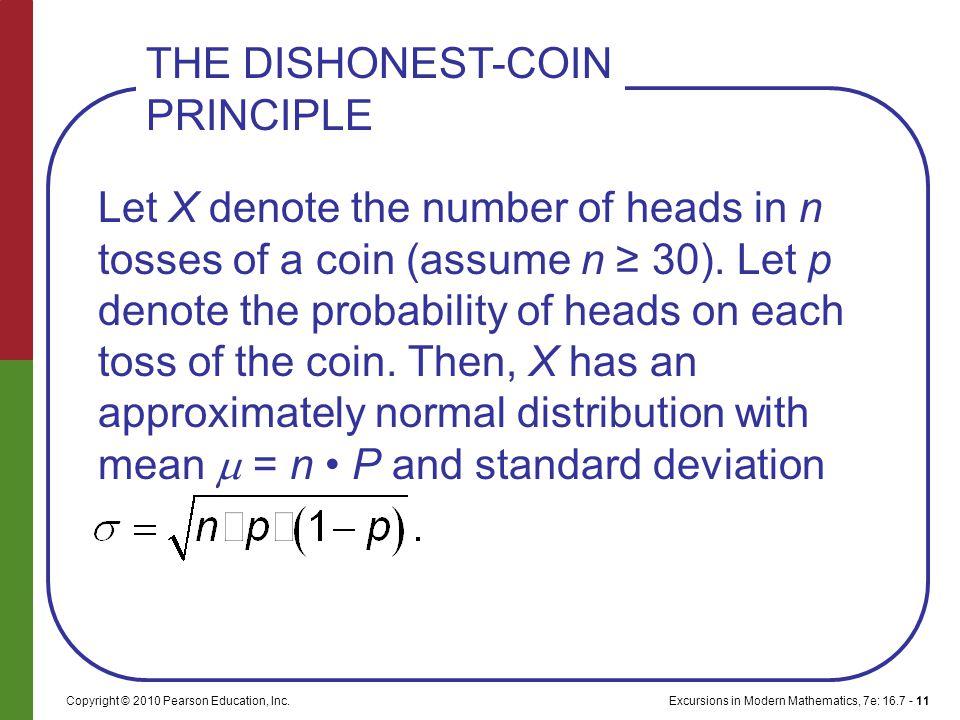 Excursions in Modern Mathematics, 7e: 16.7 - 11Copyright © 2010 Pearson Education, Inc.