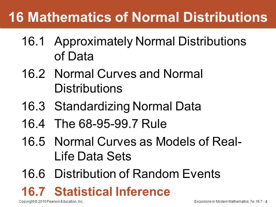 Excursions in Modern Mathematics, 7e: 16.7 - 2Copyright © 2010 Pearson Education, Inc.