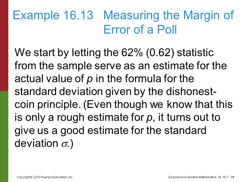 Excursions in Modern Mathematics, 7e: 16.7 - 31Copyright © 2010 Pearson Education, Inc.