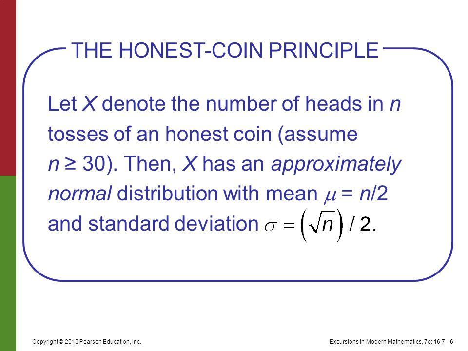 Excursions in Modern Mathematics, 7e: 16.7 - 6Copyright © 2010 Pearson Education, Inc.