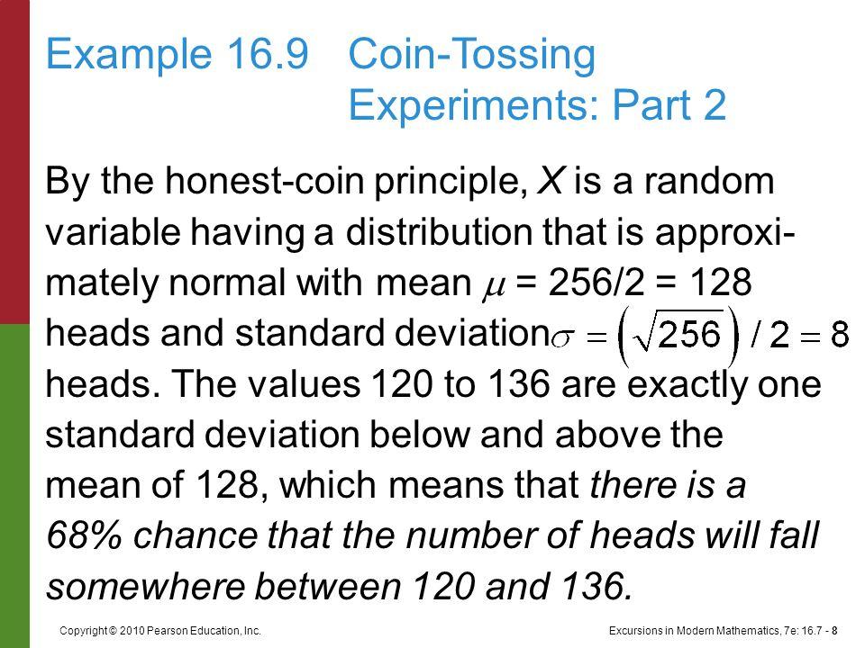 Excursions in Modern Mathematics, 7e: 16.7 - 8Copyright © 2010 Pearson Education, Inc.