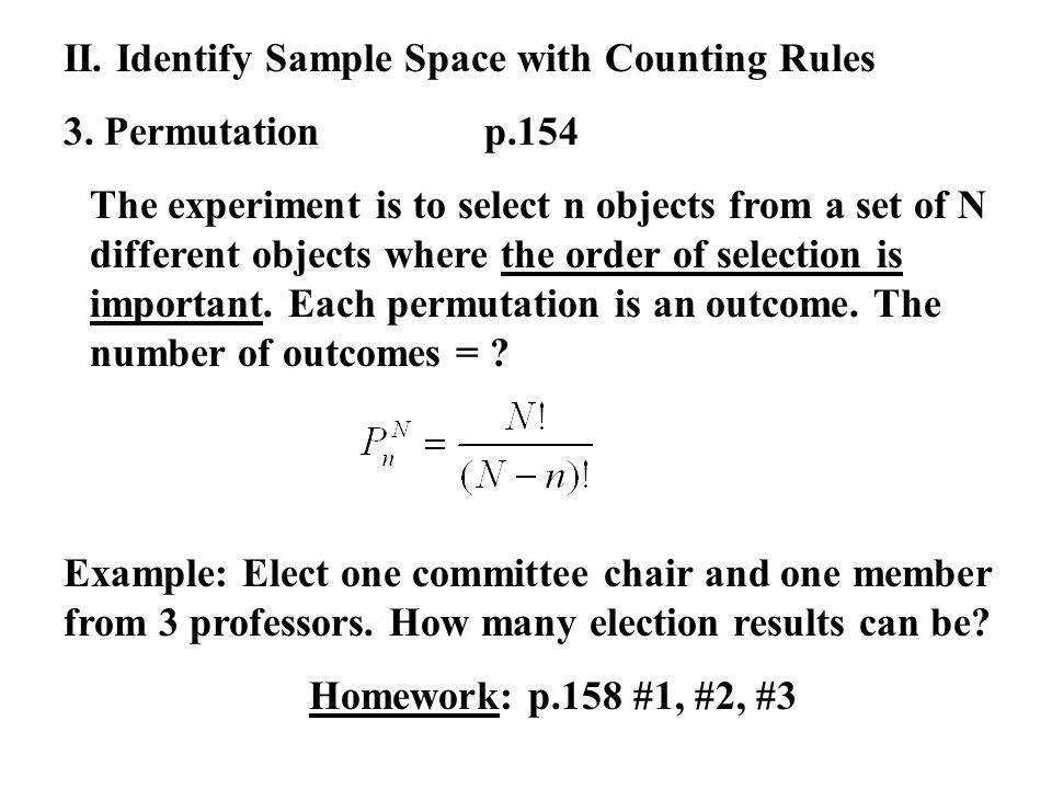 II. Identify Sample Space with Counting Rules 3.