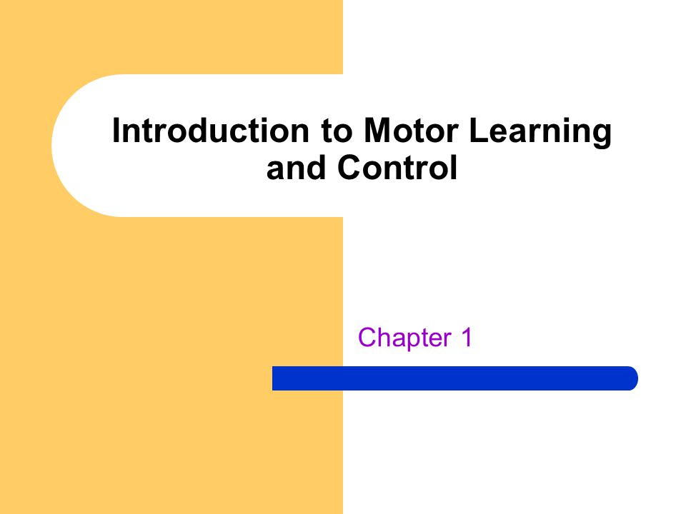How do people acquire motor skills.