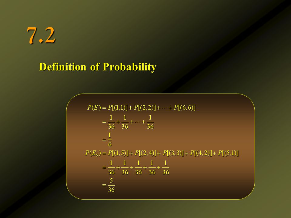 7.2 Definition of Probability