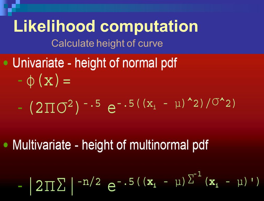 Likelihood computation Calculate height of curve