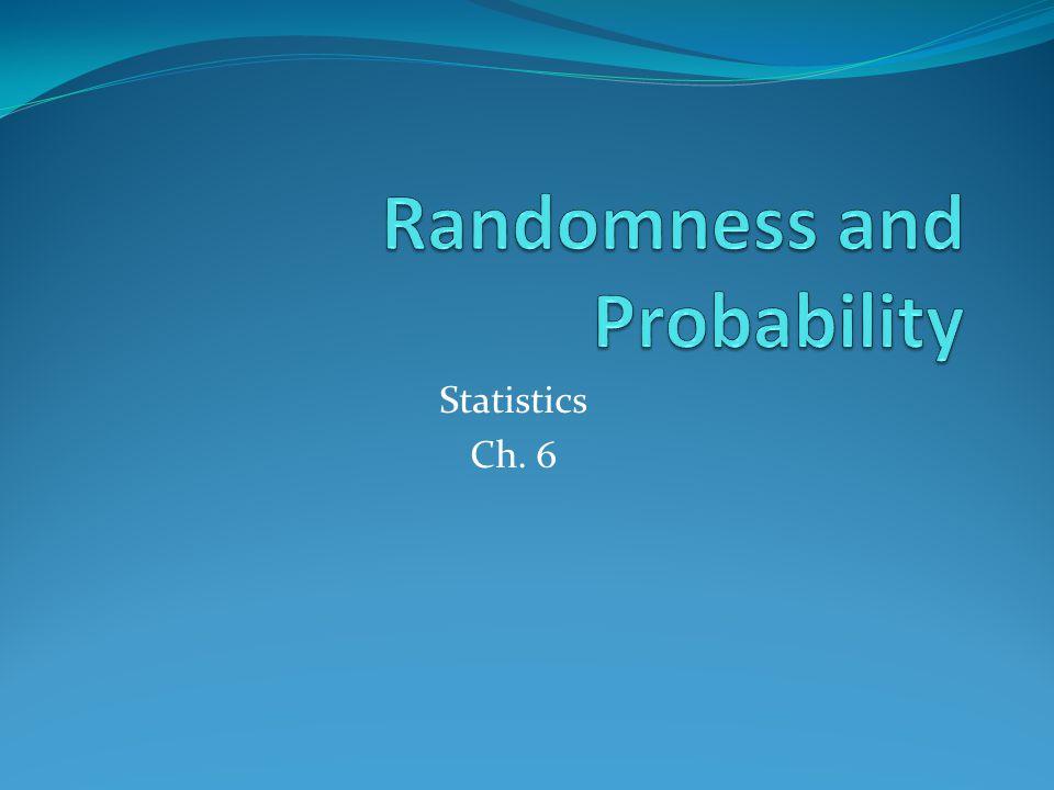 Statistics Ch. 6