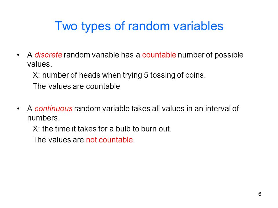 17 Bernoulli Random Variable An experiment with outcome as either a success or as a failure is performed.