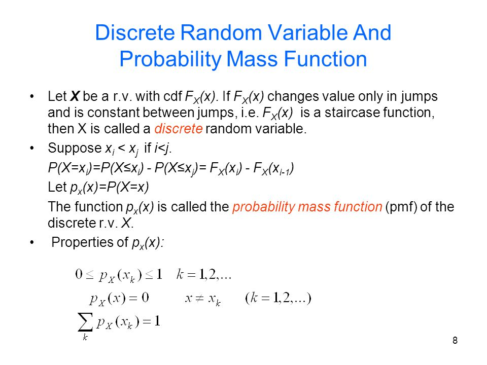 9 Example of pmf for discrete r.v. Consider the r.v. X defined in example 2.