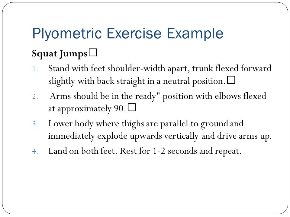 Plyometric Exercise Example Squat Jumps 1.