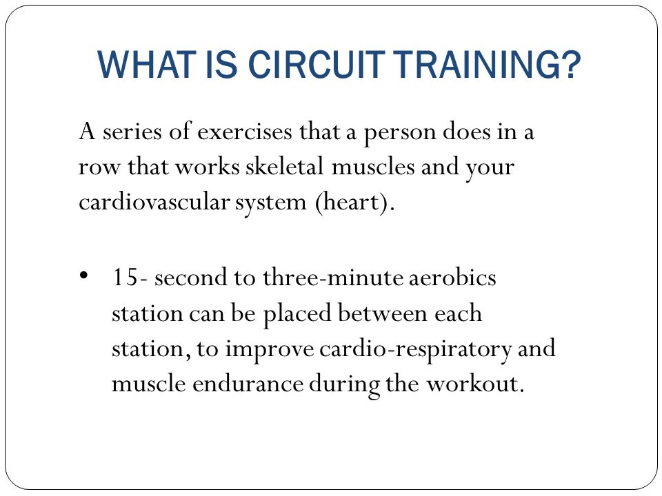 WHAT IS CIRCUIT TRAINING.