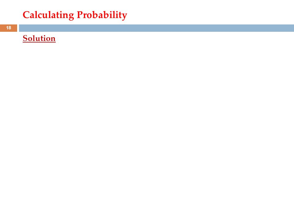 Calculating Probability Solution 18