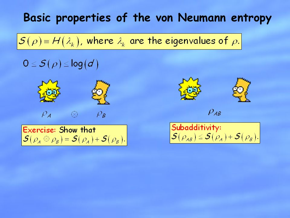 Basic properties of the von Neumann entropy
