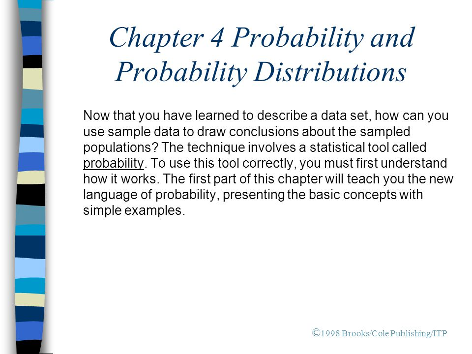 Calculating the probability of an event: 1.List all simple events in the sample space.