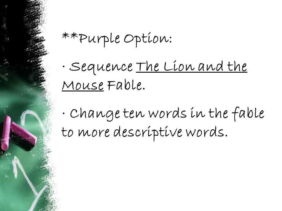 **Purple Option: · Sequence The Lion and the Mouse Fable.