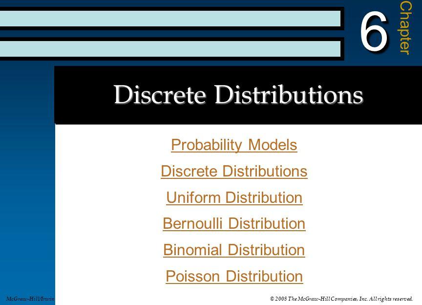 Discrete Distributions Probability Models Probability Models Discrete Distributions Discrete Distributions Uniform Distribution Uniform Distribution B