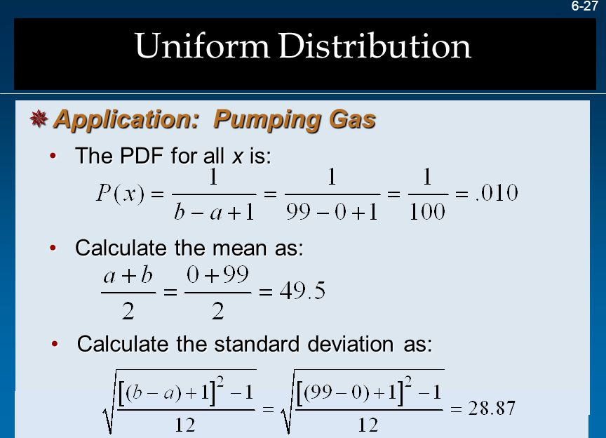 6-27 The PDF for all x is:The PDF for all x is: Calculate the standard deviation as:Calculate the standard deviation as: Calculate the mean as:Calcula
