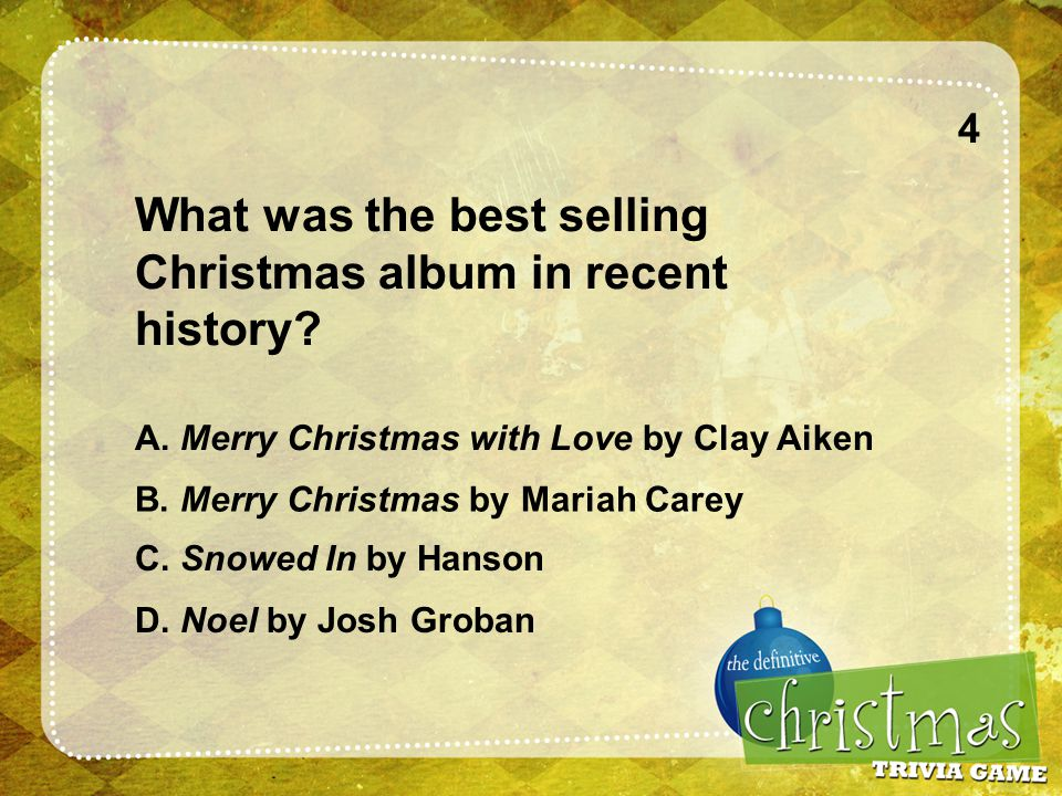 4 What was the best selling Christmas album in recent history.
