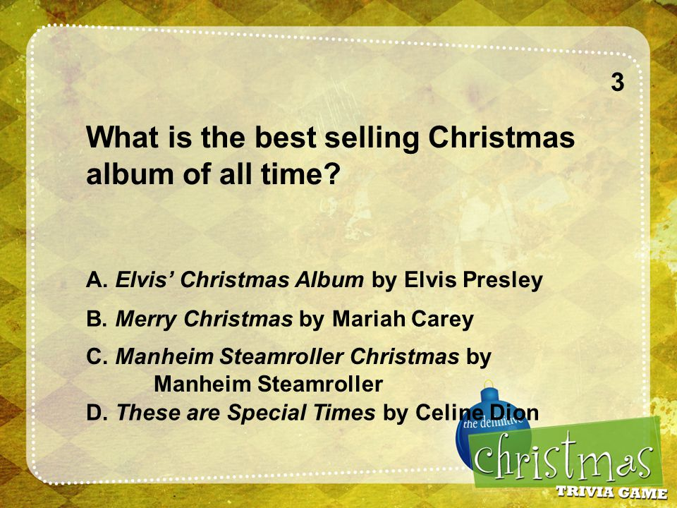 3 What is the best selling Christmas album of all time.