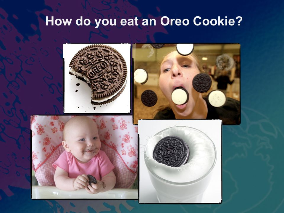 How do you eat an Oreo Cookie?