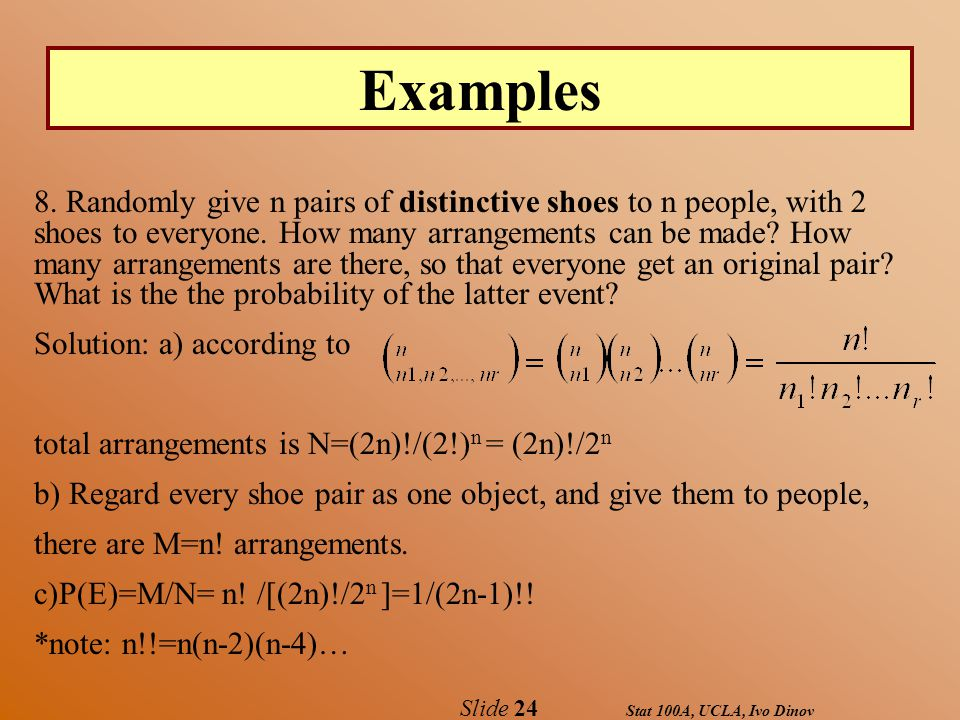 Stat 100A, UCLA, Ivo Dinov Slide 24 Examples 8.