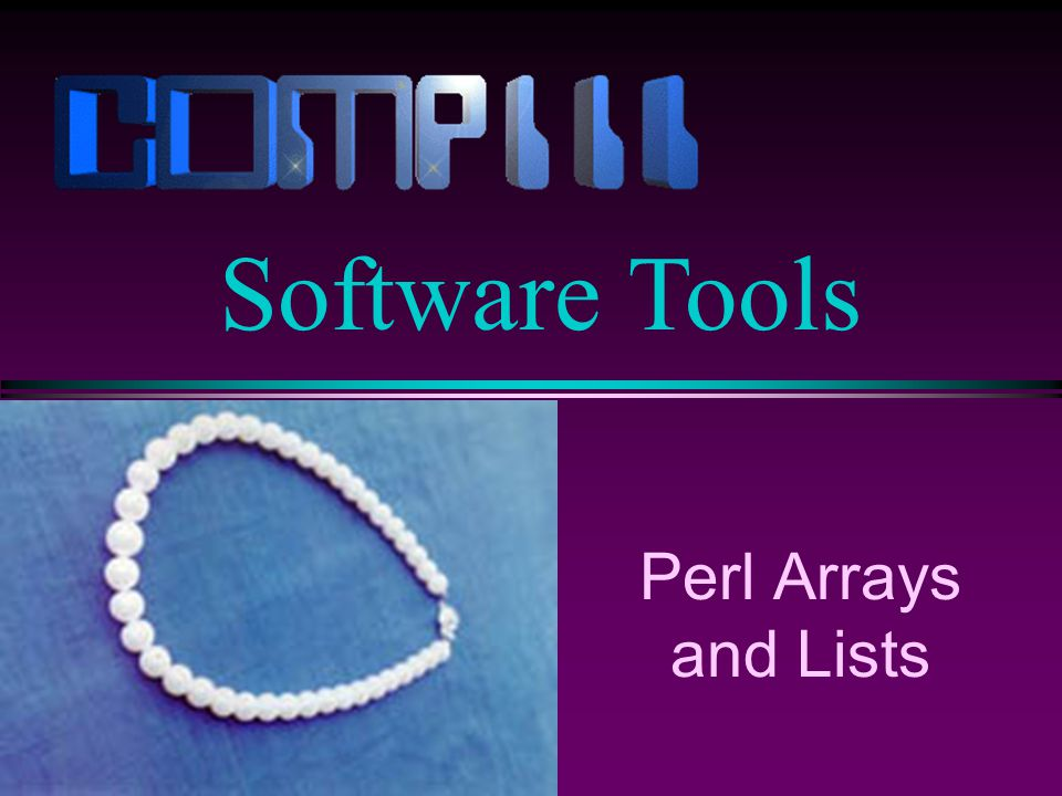 Perl Arrays and Lists Software Tools