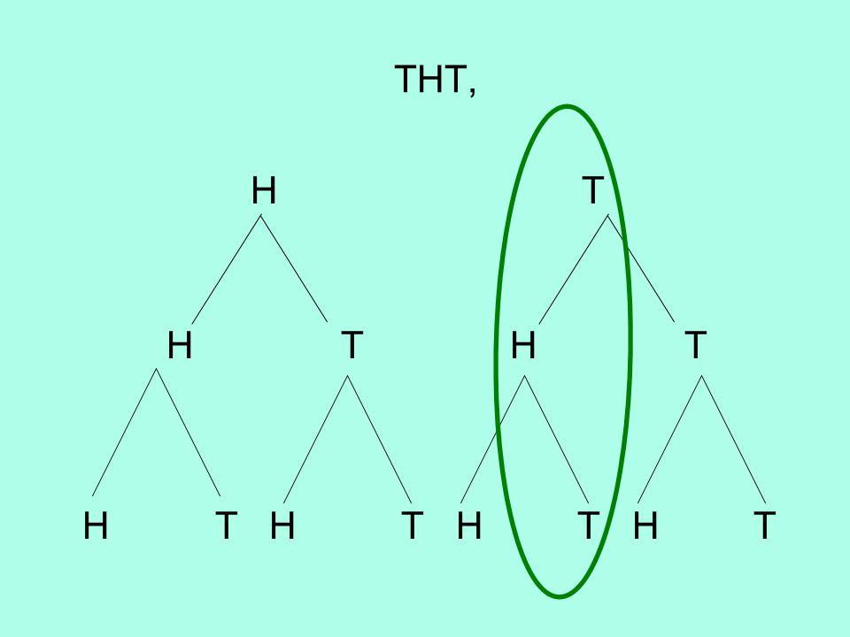 THT, H T H T H T H T H T H T H T
