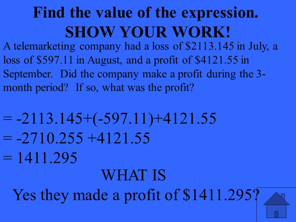 WHAT IS Yes they made a profit of $1411.295. Find the value of the expression.