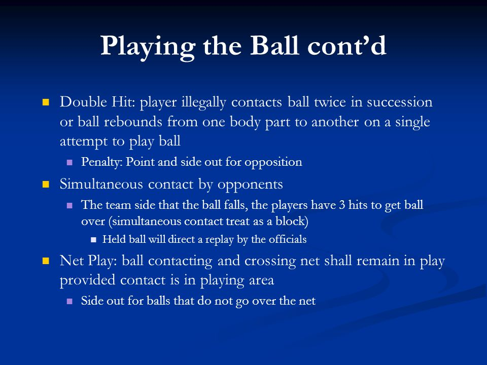 Be consistent In ball handling violations Carry for one team is carry for another Can instruct captain's at meeting about open palm/carry, not serving 2 handed In determining unsportsmanlike conduct Treatment of both teams