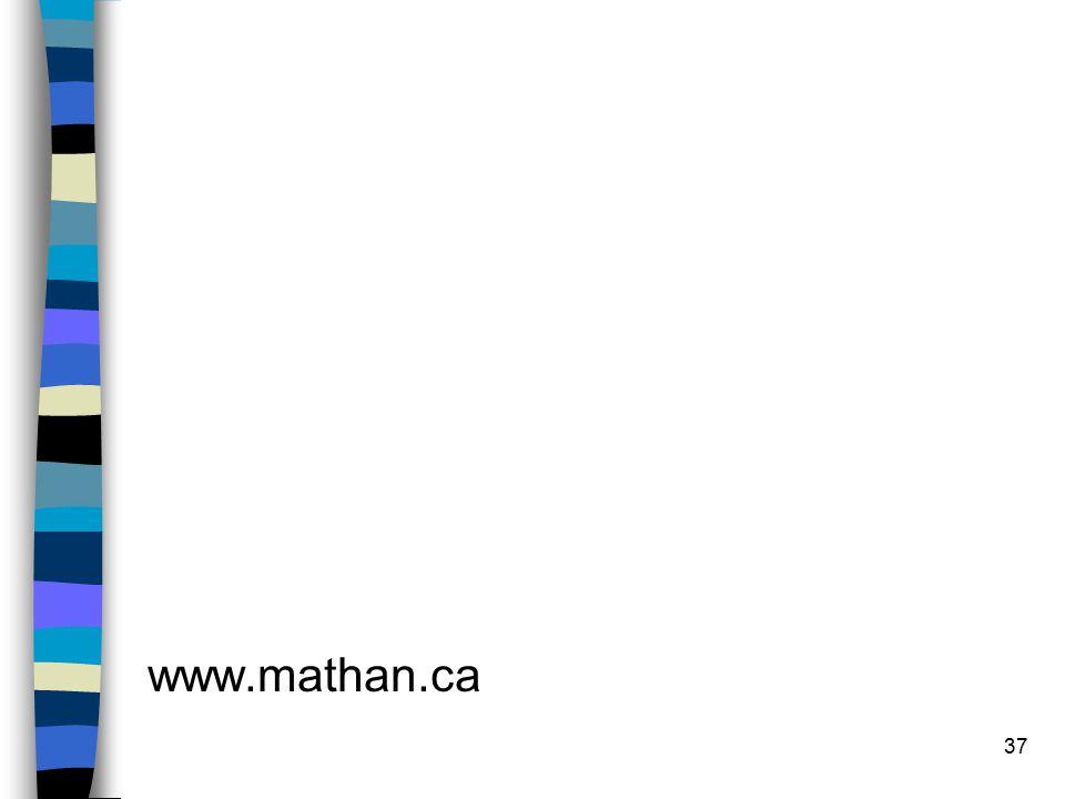 37 www.mathan.ca